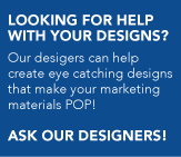 Looking for help with your designs?
